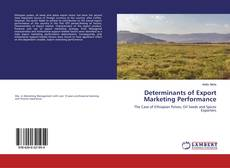 Bookcover of Determinants of Export Marketing Performance