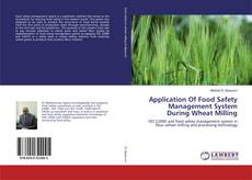 Bookcover of Application Of Food Safety Management System During Wheat Milling