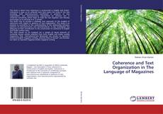 Portada del libro de Coherence and Text Organization in The Language of Magazines