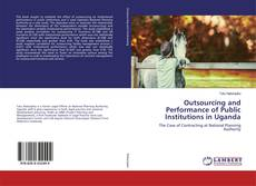 Outsourcing and Performance of Public Institutions in Uganda kitap kapağı