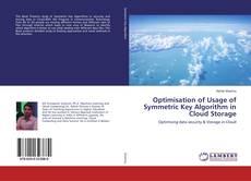 Couverture de Optimisation of Usage of Symmetric Key Algorithm in Cloud Storage