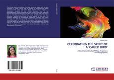 Buchcover von Celebrating the Spirit of a 'Caged Bird'