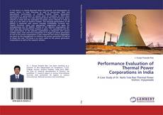 Bookcover of Performance Evaluation of Thermal Power Corporations in India