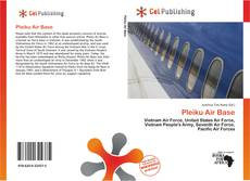 Bookcover of Pleiku Air Base