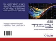 Capa do livro de Energy efficient Synthesis of 5-substituted phenyl-3H-chromeno