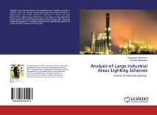 Bookcover of Analysis of Large Industrial Areas Lighting Schemes