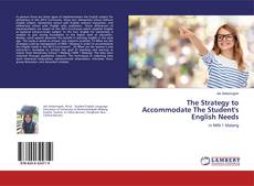 Bookcover of The Strategy to Accommodate The Student's English Needs