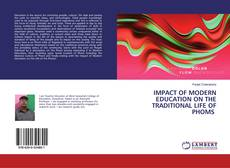 Buchcover von IMPACT OF MODERN EDUCATION ON THE TRADITIONAL LIFE OF PHOMS
