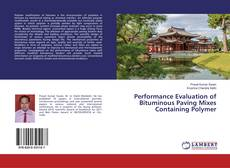 Couverture de Performance Evaluation of Bituminous Paving Mixes Containing Polymer