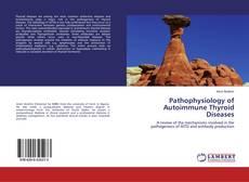 Обложка Pathophysiology of Autoimmune Thyroid Diseases
