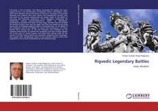 Couverture de Rigvedic Legendary Battles