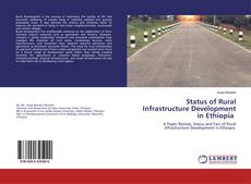 Bookcover of Status of Rural Infrastructure Development in Ethiopia