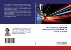 Buchcover von Financial Management Control and Performance of Public Schools