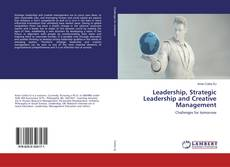 Couverture de Leadership, Strategic Leadership and Creative Management