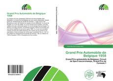 Bookcover of Grand Prix Automobile de Belgique 1958