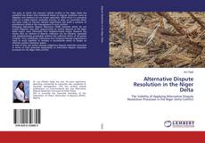 Bookcover of Alternative Dispute Resolution in the Niger Delta