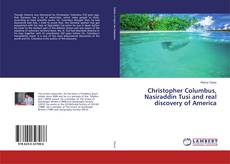 Bookcover of Christopher Columbus, Nasiraddin Tusi and real discovery of America