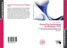 Bookcover of Grand Prix Automobile de Belgique 1973
