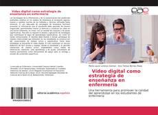 Portada del libro de Vídeo digital como estrategia de enseñanza en enfermería