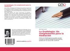 Portada del libro de La Grafologia: Un complemento para la mediación