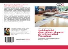Buchcover von Sociología del desarrollo en el marco de la Universidad Venezolana