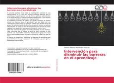 Capa do livro de Intervención para disminuir las barreras en el aprendizaje