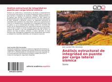 Обложка Análisis estructural de integridad en puente por carga lateral sísmica