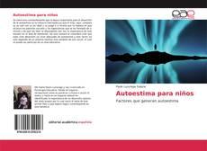 Bookcover of Autoestima para niños