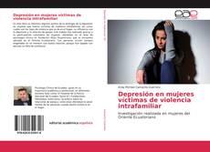 Bookcover of Depresión en mujeres víctimas de violencia intrafamiliar