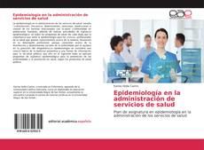 Portada del libro de Epidemiología en la administración de servicios de salud