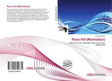 Rose Hill (Manhattan)的封面