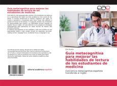 Обложка Guía metacognitiva para mejorar las habilidades de lectura de los estudiantes de medicina