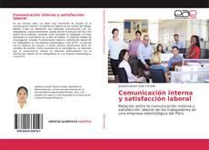 Portada del libro de Comunicación interna y satisfacción laboral