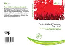 Bookcover of Rose Hill (Port Tobacco, Maryland)