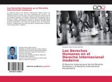 Buchcover von Los Derechos Humanos en el Derecho Internacional moderno