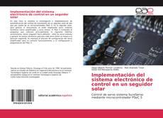 Capa do livro de Implementación del sistema electrónico de control en un seguidor solar
