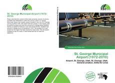 Buchcover von St. George Municipal Airport (1972-2010)