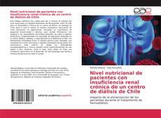 Buchcover von Nivel nutricional de pacientes con insuficiencia renal crónica de un centro de diálisis de Chile
