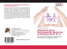 Bookcover of Influencia de la Participación Social en el Proceso de R. B. C.