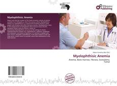Bookcover of Myelophthisic Anemia