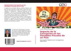 Couverture de Impacto de la Corrupcion en las Variables Fiscales de un Pais