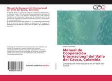 Portada del libro de Manual de Cooperación Internacional del Valle del Cauca, Colombia
