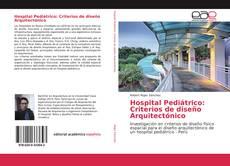 Buchcover von Hospital Pediátrico: Criterios de diseño Arquitectónico