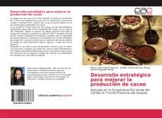 Обложка Desarrollo estratégico para mejorar la producción de cacao