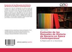Couverture de Evolución de los Manuales de Historia de Navarra en Época Contemporánea