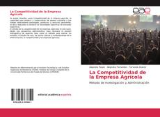 Bookcover of La Competitividad de la Empresa Agrícola