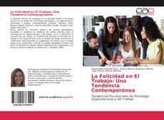 La Felicidad en El Trabajo: Una Tendencia Contemporánea的封面