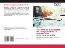 Sistema de detracción en la liquidez de la empresa de telecomunicación的封面