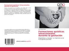 Capa do livro de Formaciones quísticas intracraneales durante la gestación