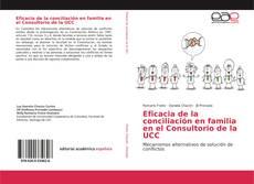 Eficacia de la conciliación en familia en el Consultorio de la UCC的封面